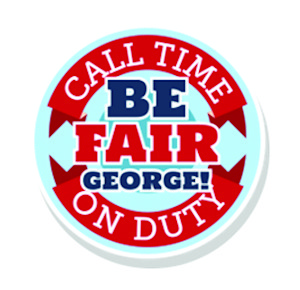 Be Fair George, Call Time on Duty!